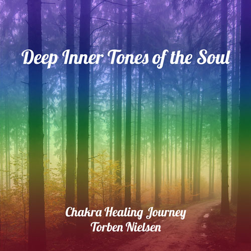 Deep Inner Tones of the Soul meditationsmusik og chakra healing